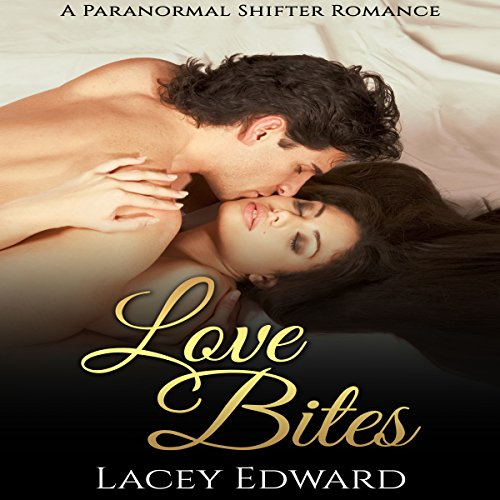 Shifter Romance: Love Bites audiobook cover art