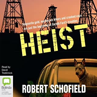 Heist                   By:                                                                                                                                 Robert Schofield                               Narrated by:                                                                                                                                 David Tredinnick                      Length: 12 hrs and 14 mins     16 ratings     Overall 4.5