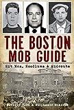The Boston Mob Guide.