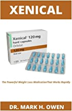 Xenical: The Powerful Weight Loss Medication That Works Rapidly