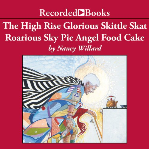 The High Rise Glorious Skittle Skat Roarious Sky Pie Angel Food Cake audiobook cover art