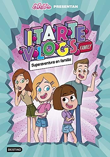 Itarte Vlogs Family 1.Superaventura en familia (Jóvenes influencers)