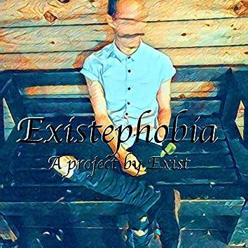 Existephobia