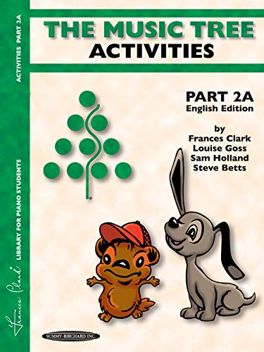 The Music Tree English Edition Activities Book: Part 2a (Frances Clark Library for Piano Students)