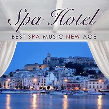 Spa Hotel: Best Spa Music New Age