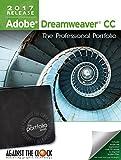 Adobe Dreamweaver CC 2017: The Professional Portfolio Series