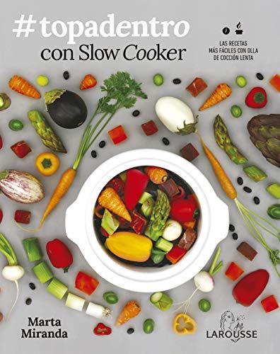 Portada del libro Topadentro con Slow cooker de Marta Miranda Arbizu