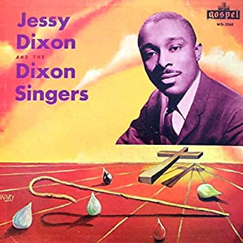Jessy Dixon And The Dixon Singers
