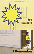 Joe Brainard: I Remember by Padgett, Ron Published by Granary Books 1st (first) edition (2001) Paperback
