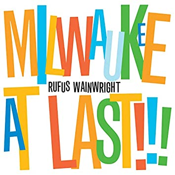 Milwaukee At Last!!! (iTunes Exclusive Version)