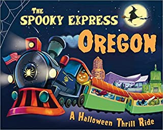 The Spooky Express Oregon