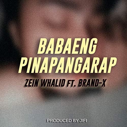 Zein Whalid feat. Brand-X
