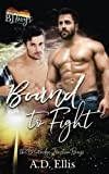 Bound to Fight: Volume 3 (The Blueridge Junction Boys)