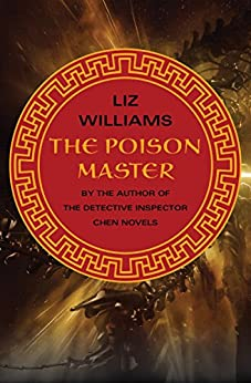 The Poison Master by [Liz Williams]