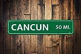 Fhdang Decor Señal de Destino de kilometraje, señal de ubicación Personalizada de Vacaciones, señal de Cancún, señal de Distancia de Metal Personalizada, señal de Metal, 4 x 18 Pulgadas