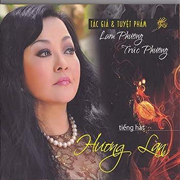 Tiếng hát Hương Lan (Tuyệt phẩm Lam Phương, Trúc Phương)