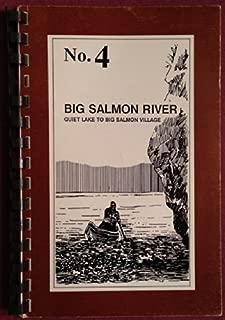 No. 4. Big Salmon River: Quiet Lake to Big Salmon Village