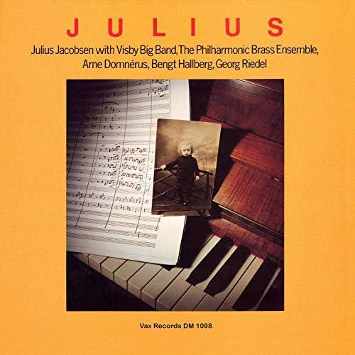 Julius Jacobsen, Visby Big Band &  The Philharmonic Brass Ensemble feat. Arne Domnérus, Bengt Hallberg & Georg Riedel