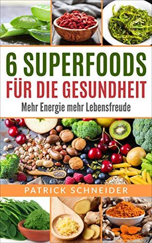 6 Superfoods für die Gesundheit und mehr Energie: Kurkuma,Ingwer,Moringa,Goji Beeren,Spirulina Meeresalgen und Aloe Vera
