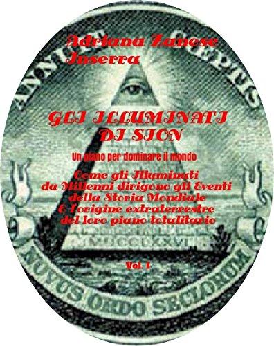 Gli Illuminati di Sion (vol.1): Un piano per dominare il mondo (Italian Edition)