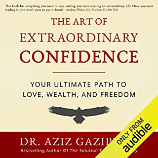 The Art of Extraordinary Confidence audiobook cover art