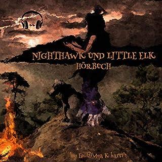 Nighthawk und Little Elk (German Edition) Titelbild
