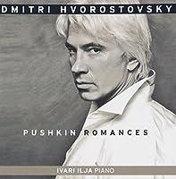 Pushkin Romances - featuring Dmitri Hvorostovsky by Dmitri Hvorostovsky (2010-05-25)