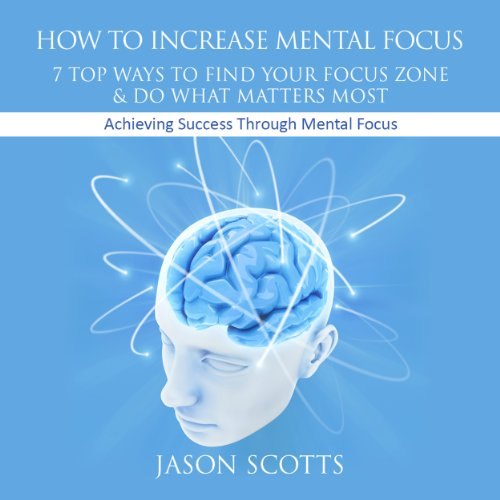 How to Increase Mental Focus audiobook cover art
