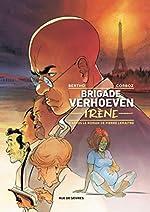 Brigade Verhoeven - Irène d'Yannick Corboz