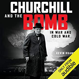 Churchill and the Bomb in War and Cold War cover art