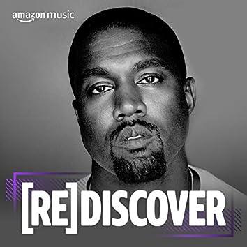 REDISCOVER Kanye West