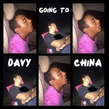 Davy going to china