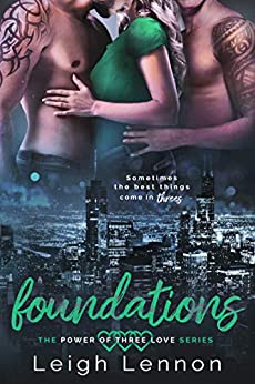 Foundations (The Power of Three Love Series Book 1) Review