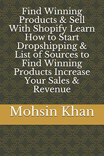 Find Winning Products & Sell With Shopify Learn How to Start Dropshipping & List of Sources to Find Winning Products Increase Your Sales & Revenue