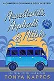 Assailants, Asphalt & Alibis: A Camper & Criminals Cozy Mystery Series Book 8
