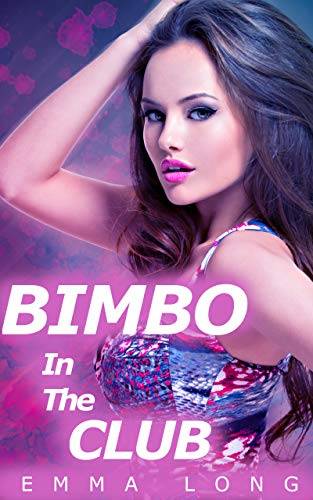 Bimbo in the Club: A Gender Swap Story (English Edition)