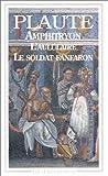 Amphitryon. L'aululaire. Le soldat fanfaron by Plaute(1905-06-13) - FLAMMARION