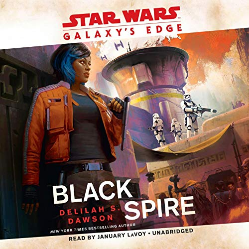 Galaxy's Edge: Black Spire (Star Wars) audiobook cover art