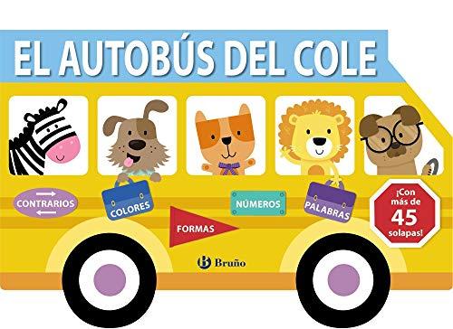 El autobús del cole (Castellano - A PARTIR DE 0 AÑOS - PROYECTO DE 0 A 3 AÑOS - Libros manipulativos)