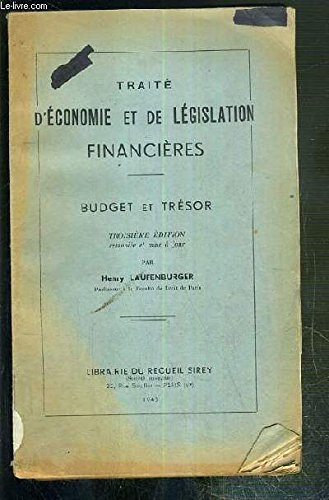 TRAITE D'ECONOMIE ET DE LEGISLATION FINANCIERES - BUDGET ET TRESOR - 3eme EDITION
