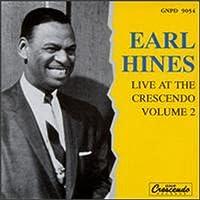 Earl Fatha Hines at the Crescendo