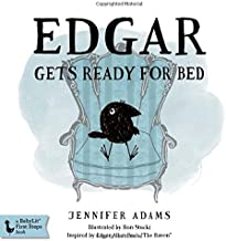 Edgar Gets Ready for Bed: A BabyLit® Board Book: Inspired by Edgar Allan Poe's