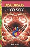 Discursos del Yo Soy (Serie Saint Germain) (Spanish Edition)