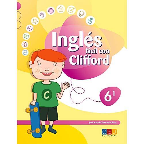 Inglés Fácil con Clifford 6.1 - Cuaderno de Ejercicios y Actividades -...