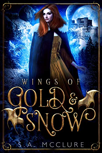 Wings of Gold & Snow: A Broken Prophecies Novella (Apprentice's Wings Book 1) (English Edition)