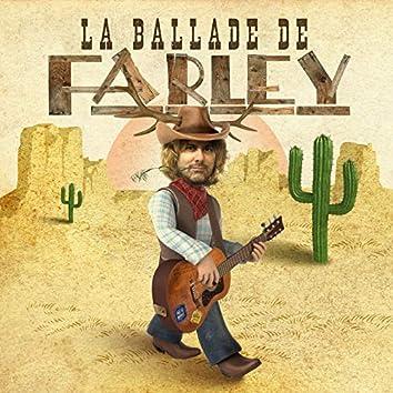 La Ballade de Farley