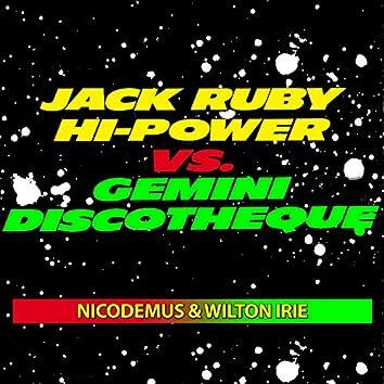 Jack Ruby Hi-Power  vs. Gemini Discotheque (Instrumental Dub)