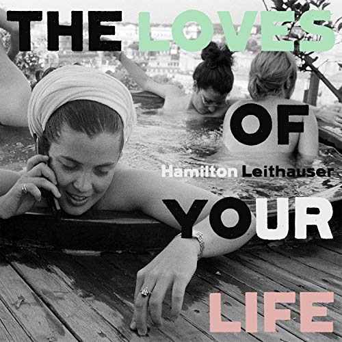 The Loves Of Your Life [Vinilo]