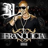 La Franquicia [Explicit]