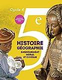 Histoire-Géographie, enseignement moral et civique 5e Cycle 4 - Livre de l'élève - Grand format - Nouveau programme 2016 - Belin - 22/05/2016